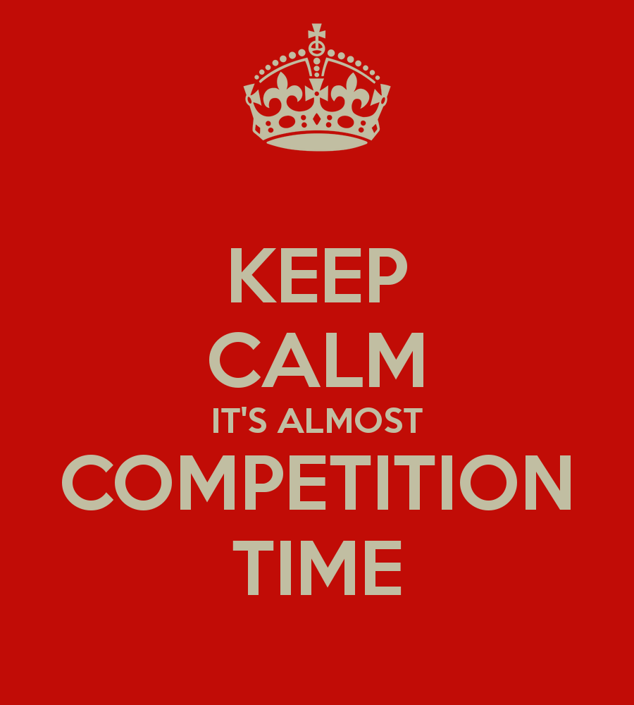 keep-calm-its-almost-competition-time-5