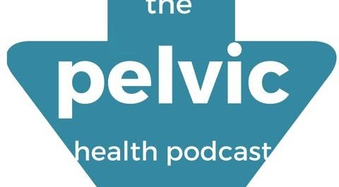 The Home Page of The Pelvic Health Podcast With Antony Lo and Lori Forner
