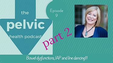 Episode 9 of The Pelvic Health Podcast with Susan Clinton on Influences Above the Pelvic Floor